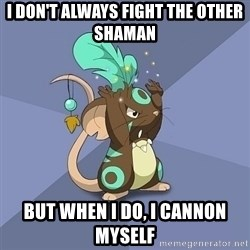 Transformice Shaman :D - I don't always fight the other shaman but when i do, i cannon myself