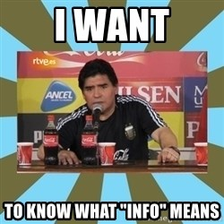 """maradona - I Want to know what """"info"""" means"""