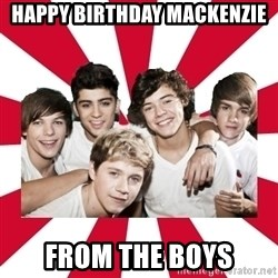 one direction yeah - Happy Birthday Mackenzie from the boys