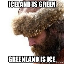 Viking problems - Iceland is green greenland is ice