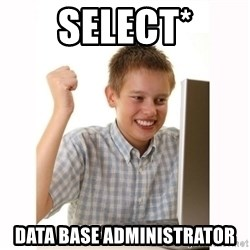 Computer kid - SELECT* DATA BASE ADMINISTRATOR