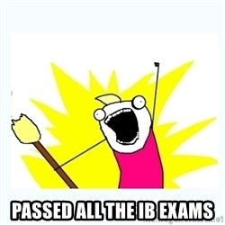 All the things - PASSed ALL THE IB EXAMS