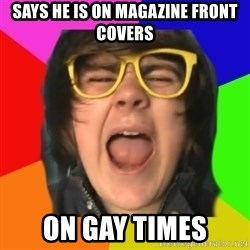 TG Apple Sauce - says he is on magazine front covers on gay times
