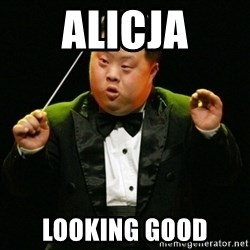 DownSyndrome - AlicJa Looking good