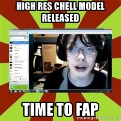 Over excited jeff - HIGH RES CHELL MODEL RELEASED TIME TO FAP