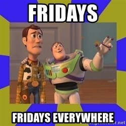 buzz lightyear 2 - Fridays  fridays everywhere