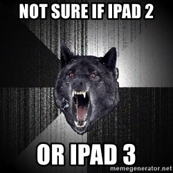 Insanity Wolf - not sure if ipad 2 or ipad 3