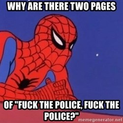 "Leaning Spiderman - why are there two pages of ""Fuck the Police, Fuck the Police?"""