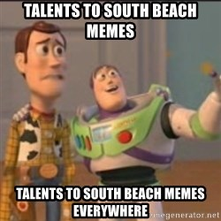 Buzz - talents to south beach memes talents to south beach memes everywhere