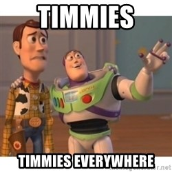 Toy story - timmies  timmies everywhere