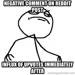 Like A Boss - Negative comment on reddit post influx of upvotes immediately after