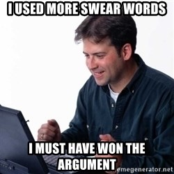 Net Noob - I used more swear words I must have won the argument