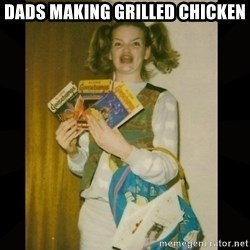 Gersberms Girl - Dads making grilled chicken