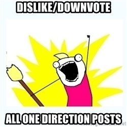 All the things - Dislike/Downvote all one direction posts