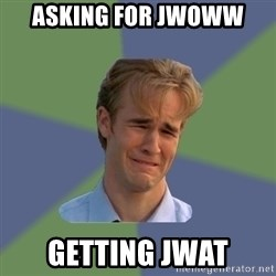 Sad Face Guy - asking for jwoww getting jwat