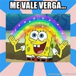 Spongebob Imagination - me vale verga...