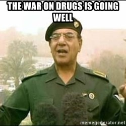 Iraqi Information Minister - the war on drugs is going well