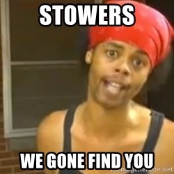 Bed Intruder - Stowers We gone find you