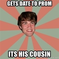 Nick Valenti - gets date to prom its his cousin