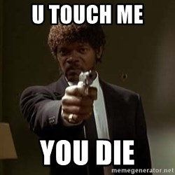 Jules Pulp Fiction - U TOUCH ME  YOU DIE