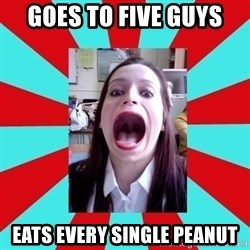 Big Mouth Girl - GOES TO FIVE GUYS EATS EVERY SINGLE PEANUT