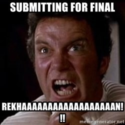 Kirk Khaan  - SUBMITTING FOR FINAL REKHAAAAAAAAAAAAAAAAAAN!!!