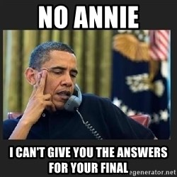 obama J phone - No annie I can't give you the answers for your final