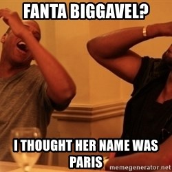 Jay-Z & Kanye Laughing - fanta biggavel? i thought her name was paris