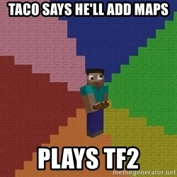 cookieslap - taco says he'll add maps plays tf2