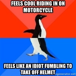 Socially Awesome Awkward Penguin - feels cool riding in on motorcycle feels like an idiot fumbling to take off helmet