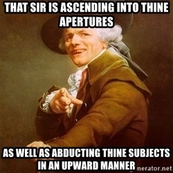Joseph Ducreux - That sir is ascending into thine apertures as well as abducting thine subjects in an upward manner