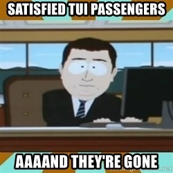 And it's gone - satisfied TUI Passengers Aaaand They're Gone