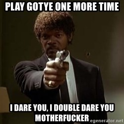 Jules Pulp Fiction - Play gotye one more time i dare you, i double dare you motherfuckER