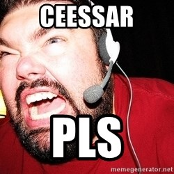 Angry Gamer - ceessar pls