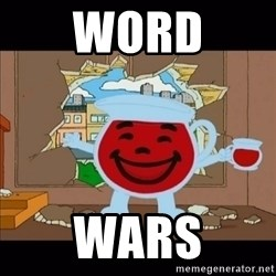 kool aid man  - Word wars