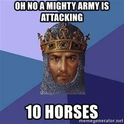 Age Of Empires - Oh no a mighty army is attacking 10 horses