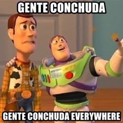 Consequences Toy Story - Gente conchuda Gente conchuda everywhere