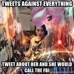 Annoying manda - TWEETS AGAINST EVERYTHING TWEET ABOUT HER AND SHE WOULD CALL THE FBI