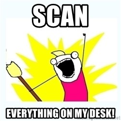 All the things - Scan Everything on my Desk!