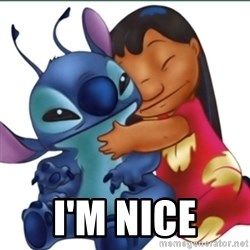 Lilo And Stitch - I'M NICE