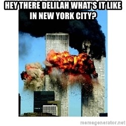 9/11 - hey there delilah what's it like in new york city?