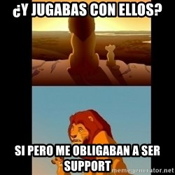 Lion King Shadowy Place - ¿Y jugabas con ellos? si pero me obligaban a ser support