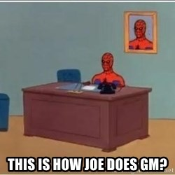 Spiderman Desk - This is how joe does gm?