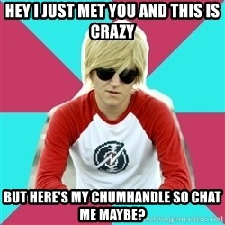 Casual Homestuck Fan - Hey I just met you and this is crazy but here's my chumhandle so chat me maybe?