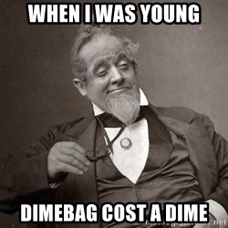 1889 [10] guy - when i was young dimebag cost a dime