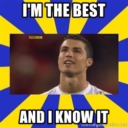CRISTIANO RONALDO INYUSTISIA - i'm the best and i know it