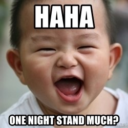 Humored Asian Child - Haha One night stand much?