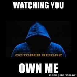 HOODIE FAGGOT - WATCHING YOU OWN ME