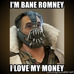Romney Bane - I'm bane romney i love my money
