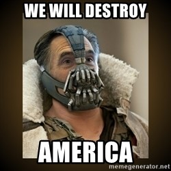 Romney Bane - we will destroy America